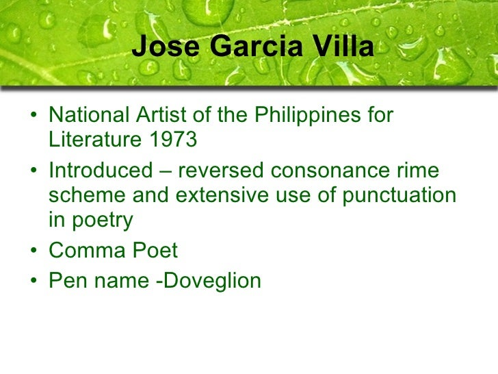 literature and jose garcia villa José garcia villa (1908-1997) was a filipino american poet, literary critic, short  story writer and painter, who emigrated to the usa in the 1930s.