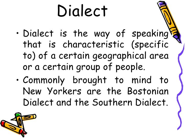 Dialect ...
