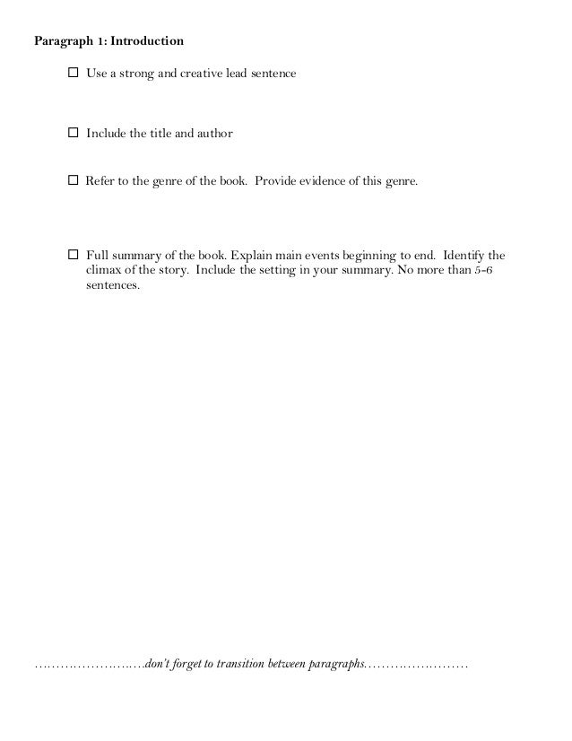 Paragraph 1: Introduction  Use a strong and creative lead sentence  Include the title and author  Refer to the genre of...