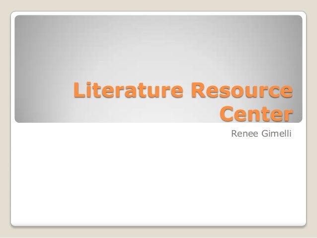 Literature Resource Center Renee Gimelli