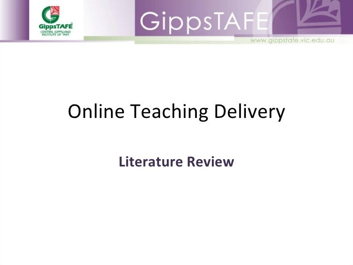 Online Teaching Delivery Literature Review