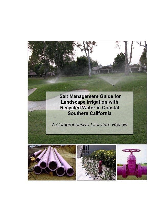Salt Management Guide for         Landscape Irrigation with Recycled Water              in Coastal Southern California    ...