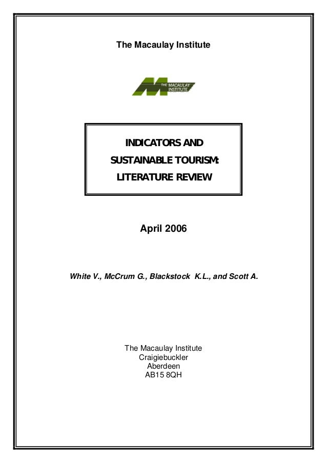 The Macaulay Institute              INDICATORS AND          SUSTAINABLE TOURISM:            LITERATURE REVIEW             ...