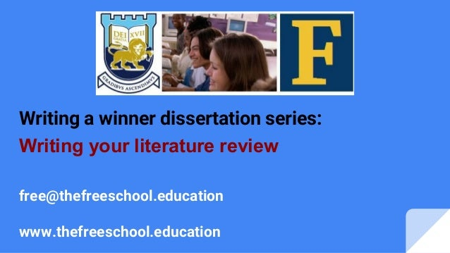 Literature review in a dissertation