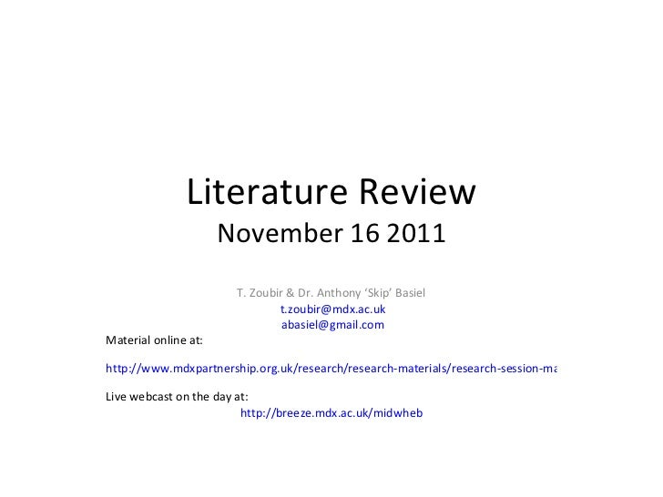 Literature Review November 16 2011 T. Zoubir & Dr. Anthony 'Skip' Basiel [email_address] [email_address] Material online a...