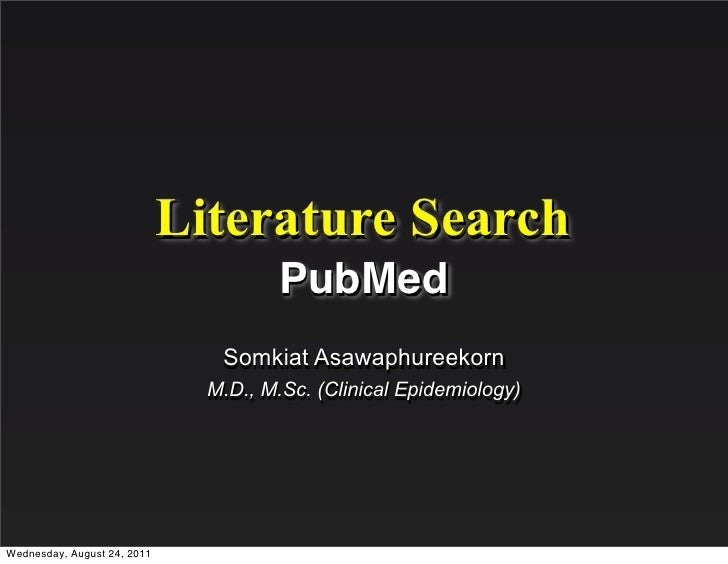 Literature Search                                       PubMed                                Somkiat Asawaphureekorn     ...