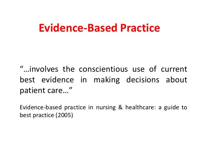 a case study of evidence based practice decision making and nursing practice in the case of sumita Part 2 will introduce and explain the new model for evidence-based decision-making evidence-based practice is decision-making in midwifery: a case study.