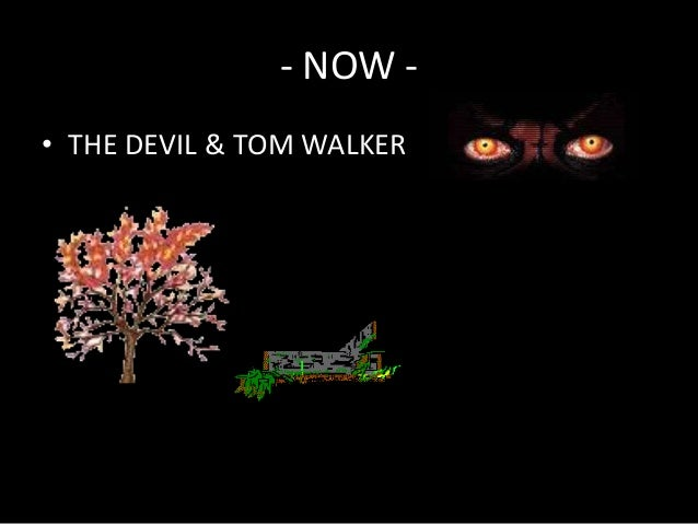 romanticism elements in the devil and tom walker The devil and tom walker tone moral symbols elements of romanticism included here how does mood affect the tale how does.