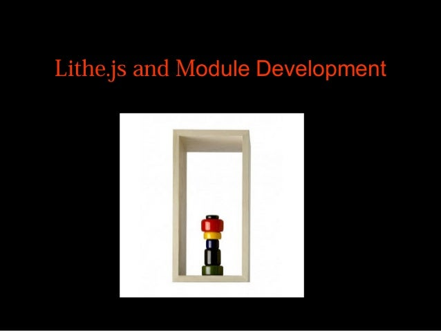 Lithe.js and Module Development