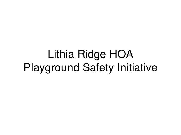 Lithia Ridge HOA Playground Safety Initiative<br />