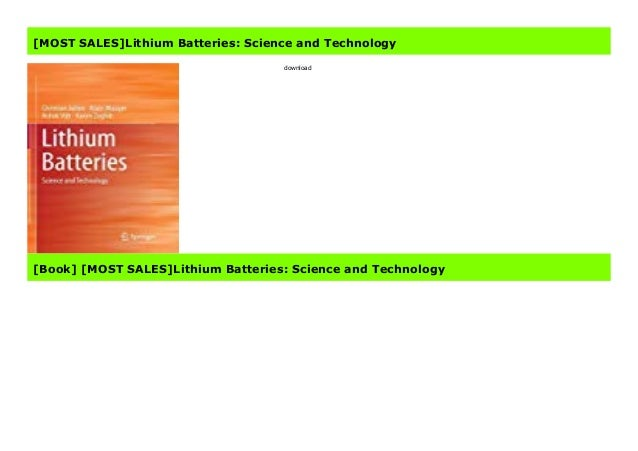 Science and Technology Lithium Batteries