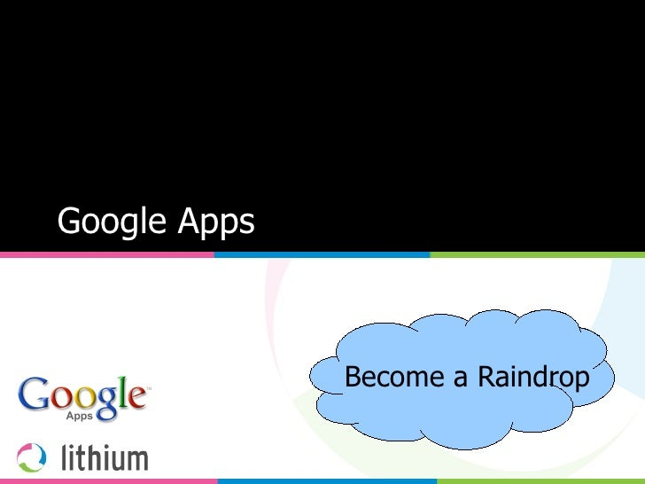 Google Apps Become a Raindrop