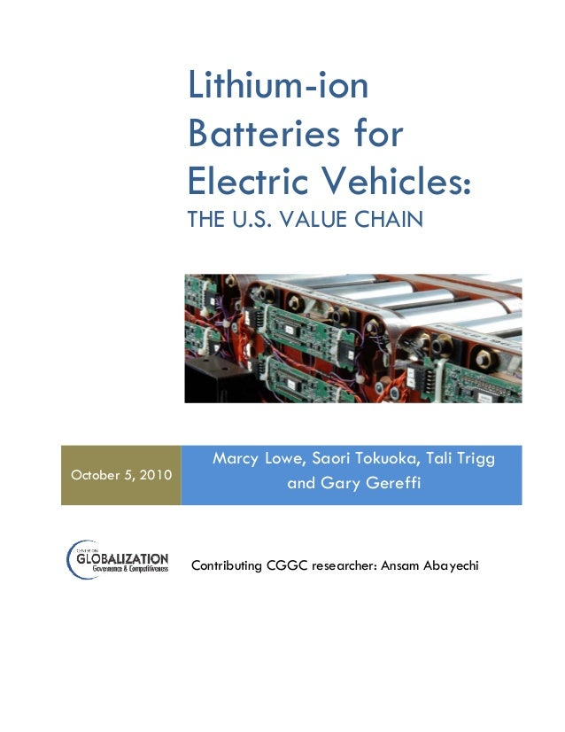 Lithium ion batteries for electric vehicles the U S   value chain