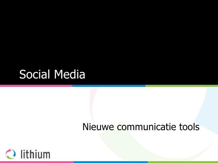 Social Media Nieuwe communicatie tools