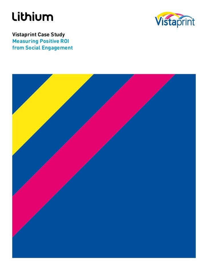 Vistaprint Case StudyMeasuring Positive ROIfrom Social Engagement