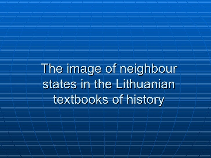 The image of neighbour states in the Lithuanian textbooks of history