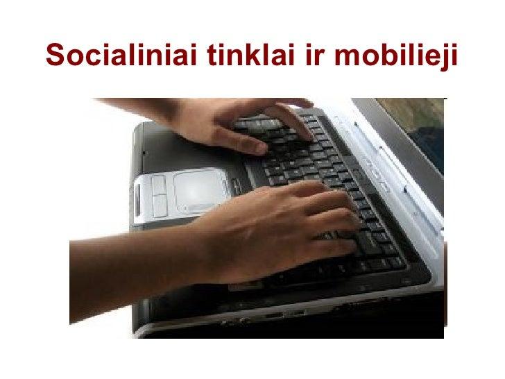 Socialiniai tinklai ir mobilieji