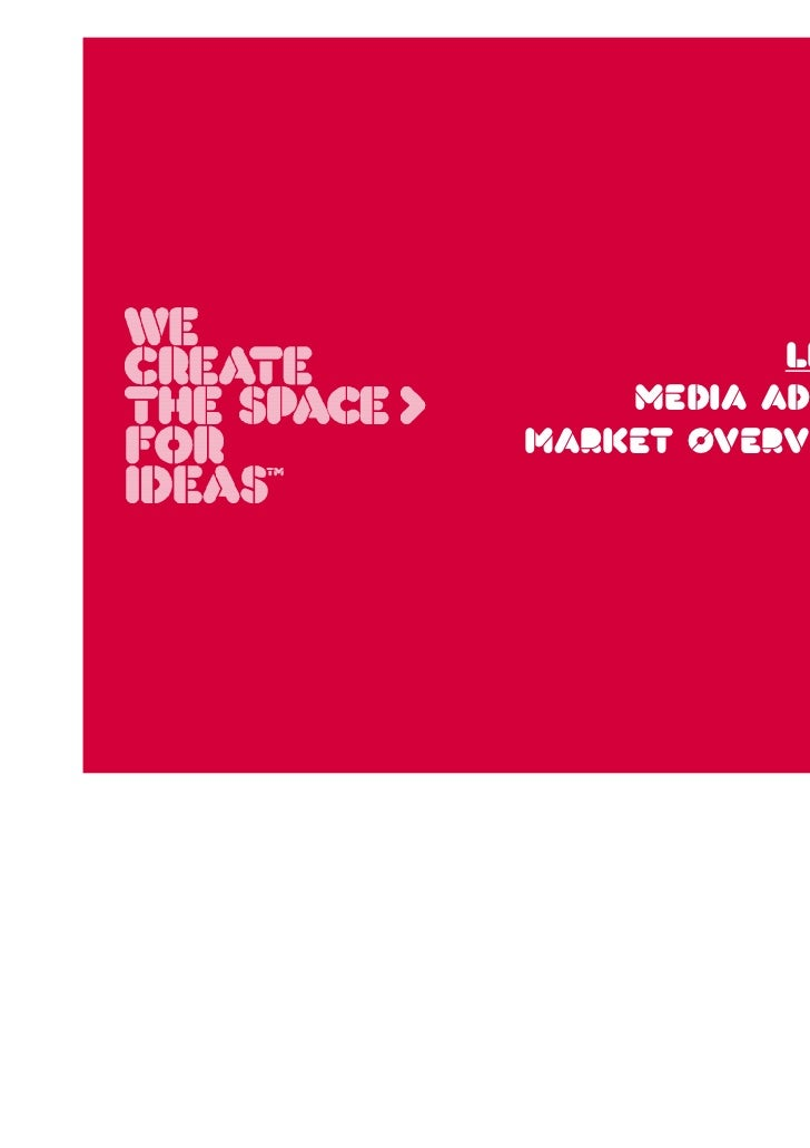 LItHuANIA:    Media adVerTisingmarkeT oVerVieW Y2010