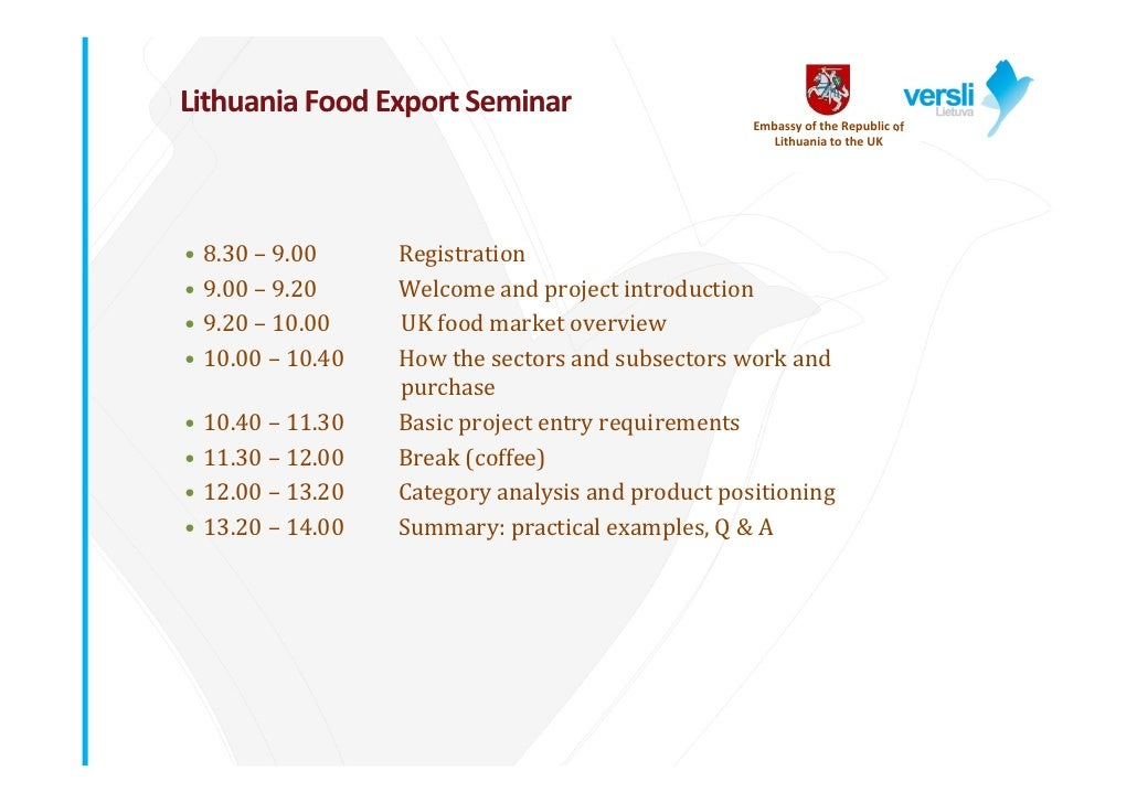 Lithuania Food Export Seminar                                                     Embassy of the Republic of              ...