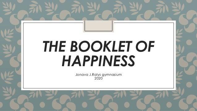 THE BOOKLET OF HAPPINESS Jonava J.Ralys gymnasium 2020