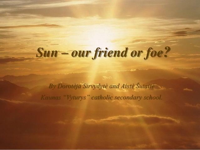 Friend of the Sun