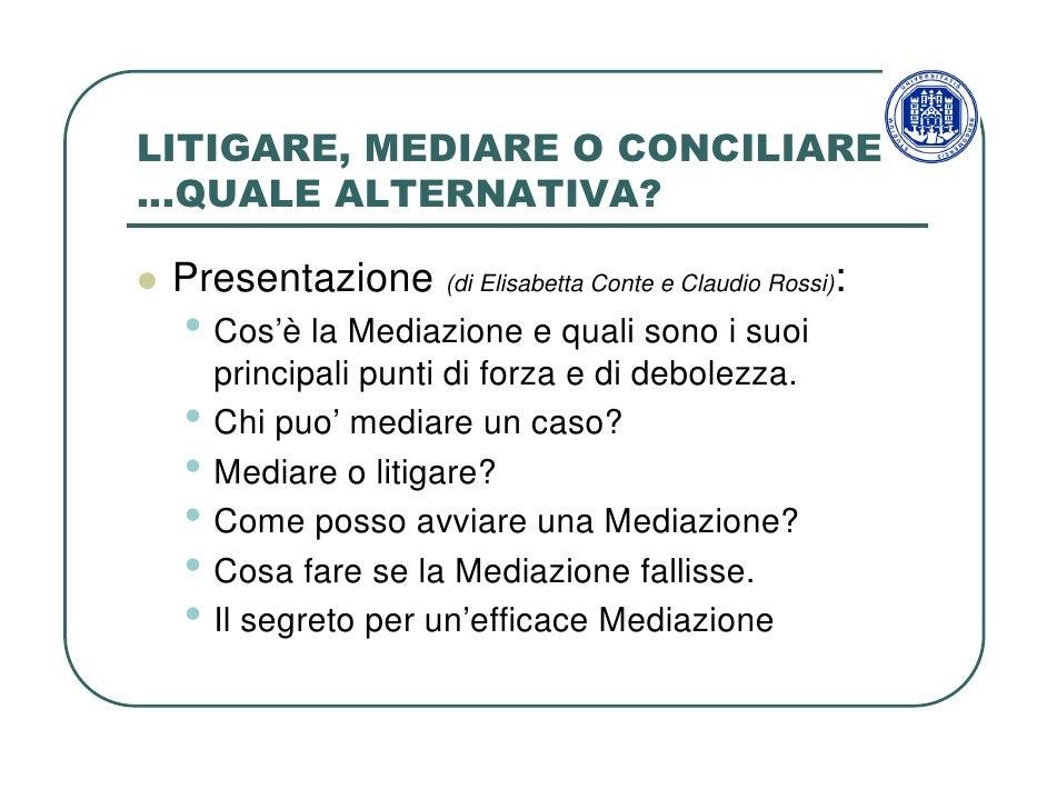 Litigare, Mediare O Conciliare Slide 2