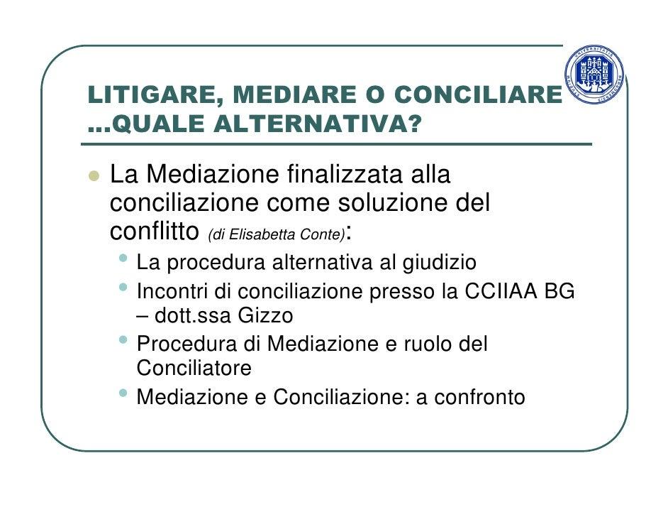 Litigare, Mediare O Conciliare Slide 3