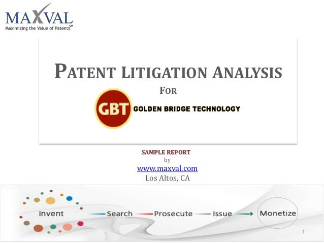 PATENT LITIGATION ANALYSIS FOR SAMPLE REPORT by www.maxval.com Los Altos, CA 1