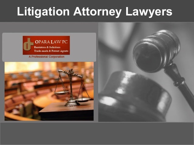 Litigation Attorney Lawyers