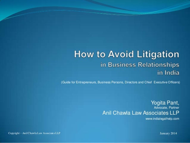(Guide for Entrepreneurs, Business Persons, Directors and Chief Executive Officers)  Yogita Pant, Advocate, Partner  Anil ...