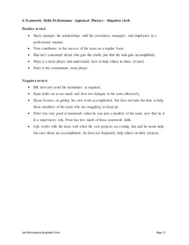 Job Performance Evaluation Form Page 11 6.Teamwork Skills Performance Appraisal Phrases – litigation clerk Positive review...