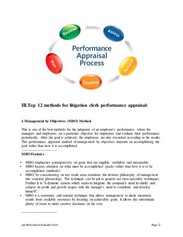 Job Performance Evaluation Form Page 12 III.Top 12 methods for litigation clerk performance appraisal: 1.Management by Obj...