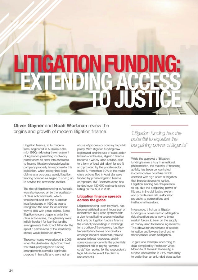 Litigation Funding: Extending Access to Justice (Oliver Gayner and Noah Wortman - ICGN Yearbook 2018) Slide 2