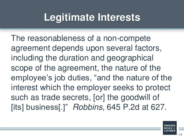 14 The reasonableness of a non-compete agreement depends upon several factors, including the duration and geographical sco...
