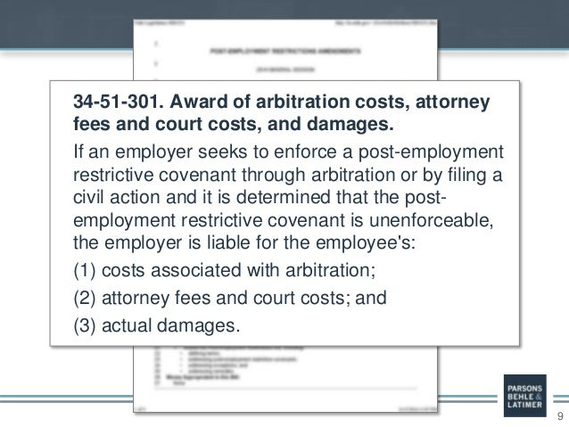 9 34-51-301. Award of arbitration costs, attorney fees and court costs, and damages. If an employer seeks to enforce a pos...
