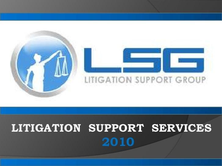 LITIGATION  SUPPORT  SERVICES<br />2010<br />