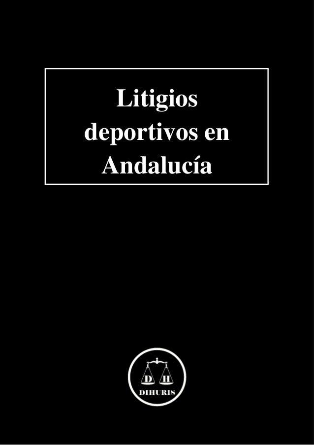 Litigios deportivos en Andaluc�a