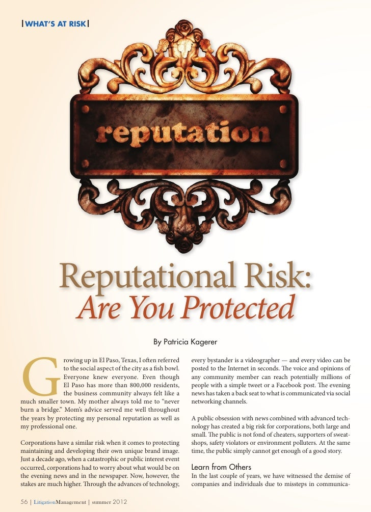 | WHAT's At Risk|               Reputational Risk:                      Are You Protected                                 ...