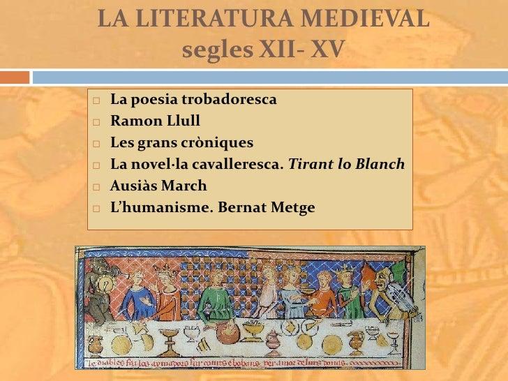 Literatura medieval: del segle XII al segle XV. (Autora: Mònica Herruz) Slide 3