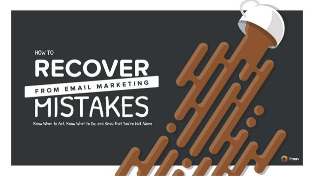 How to Recover from Email Marketing Mistakes