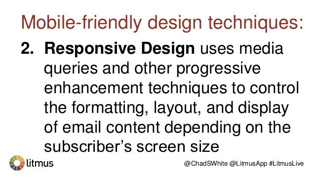 Responsive-Aware Email Design @ChadSWhite @LitmusApp #LitmusLive