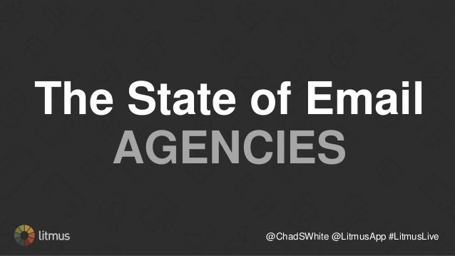 Before I get to your questions… @ChadSWhite @LitmusApp #LitmusLive