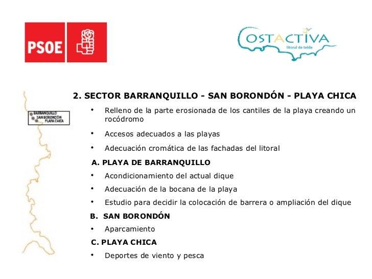 <ul><li>2. SECTOR BARRANQUILLO - SAN BORONDÓN - PLAYA CHICA </li></ul><ul><ul><li>Relleno de la parte erosionada de los ca...
