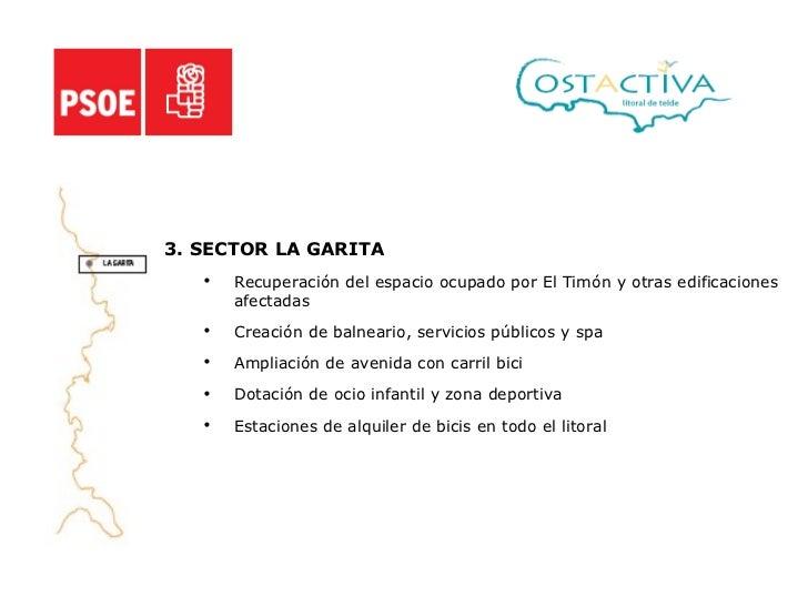 <ul><li>3. SECTOR LA GARITA </li></ul><ul><ul><li>Recuperación del espacio ocupado por El Timón y otras edificaciones afec...