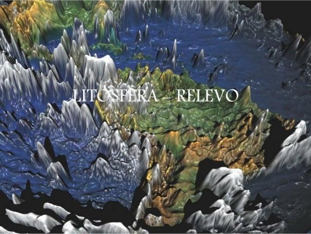 LITOSFERA - RELEVO