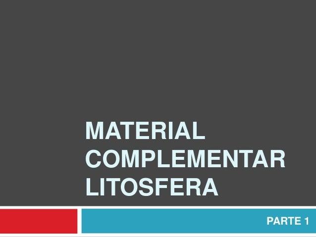 MATERIAL COMPLEMENTAR LITOSFERA PARTE 1