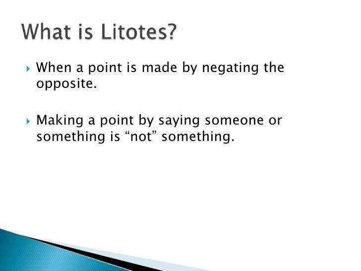 Figurative Language - Litotes