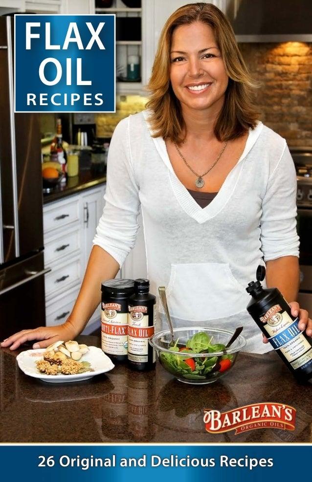 FLAX OILRECIPES 26 Original and Delicious Recipes