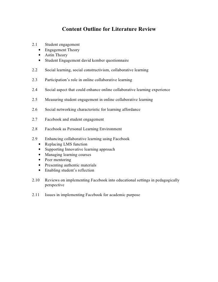 Content Outline for Literature Review  2.1       Student engagement       •   Engagement Theory       •   Astin Theory    ...