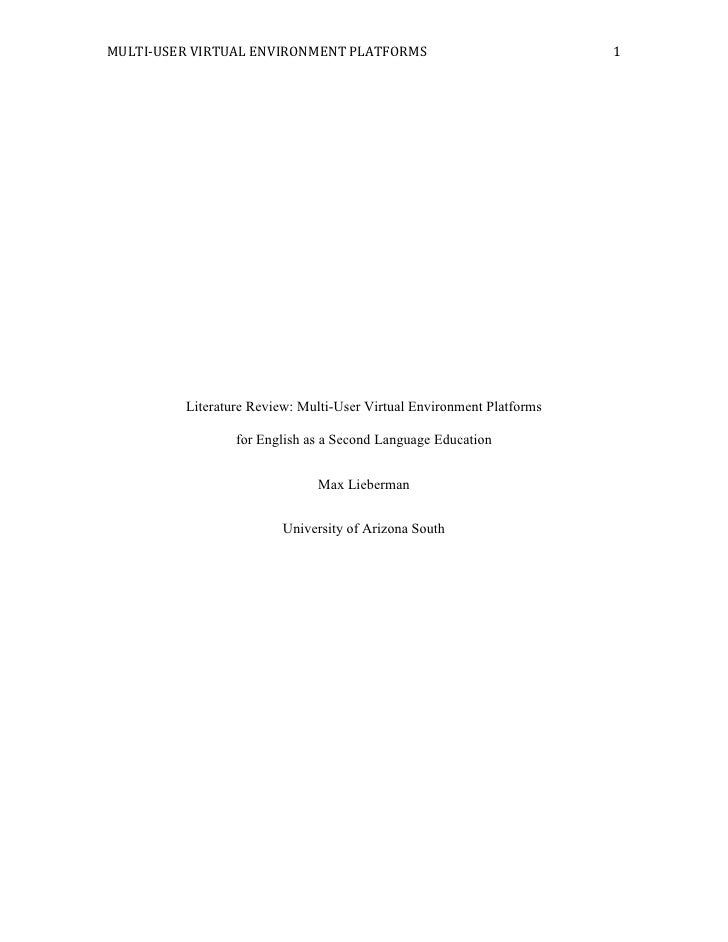 Literature Review: Multi-User Virtual Environment Platforms for English as a Second Language Education<br />Max Lieberman<...